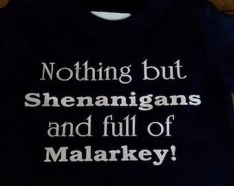 Shenanigans and malarkey