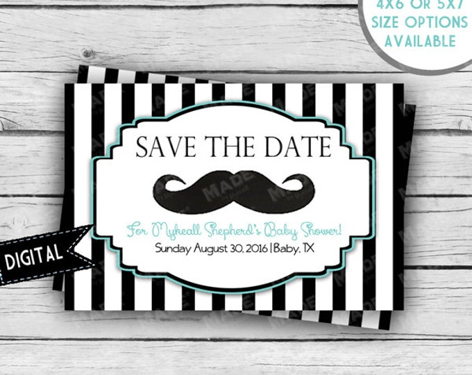 MUSTACHE BABY Shower Save the Date Card, Girl Baby Shower, Boy Baby Shower, Party, Sports Baby Shower, Printable file or Printed