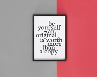 """dekorative linocut, print, typography, decoration, motivation """"be yourself – an original is worth more than a copy"""""""