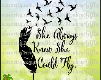 Feather SVG ~ Feather with Birds SVG ~ She Always Knew She Could Fly ~ Wings svg ~ Commercial Use SVG ~ Clip Art ~ Cut File ~ eps dxf png