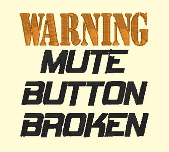 Warning Mute Button Broken DOWNLOAD DIGITAL Design 4x4