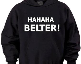 Belter hoodie