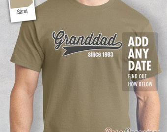 Granddad Since, (ANY YEAR), Granddad Birthday, New Granddad Gift, Father's Day Gift, Granddad Shirt, Granddad Gift, Granddad T-Shirt