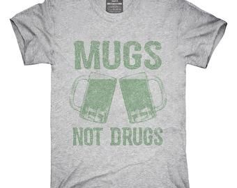 Mugs Not Drugs T-Shirt, Hoodie, Tank Top, Gifts