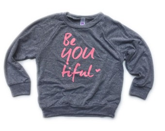 kids Be you-tiful long sleeve shirt