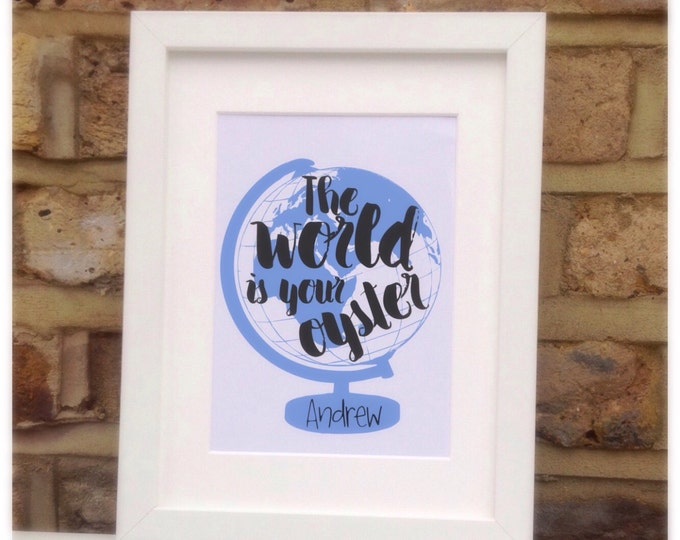 """Personalised the world is your oyster framed quote print, 10x7"""" New born, children's gift, nursery, bedroom wall art."""