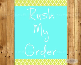 Rush My Order - 24 Hours or Less