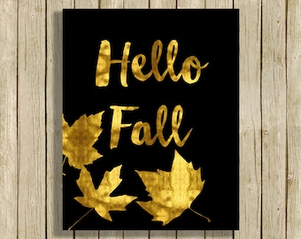 Hello Fall printable wall art Gold and black home decor instant download 8 x 10