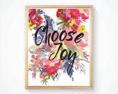 Printable, Quote print, Printable wall art, Wall art, Today I choose joy, Wall quote, Inspirational Quote, Quote printable, Choose joy print