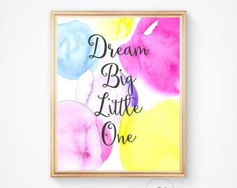 Dream Big nursery, Dream big print, Nursery art print, Pink nursery, Quote art, Printable quote, Nursery decor, Dream big little one.