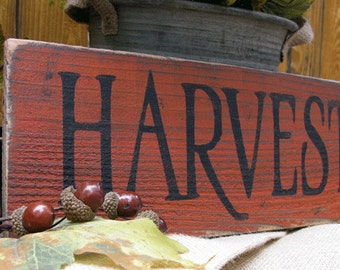 Harvest Sign with Rusty Orange  - Hand Painted Wood Sign - Rustic Wood Sign - Autumn and Fall Decor