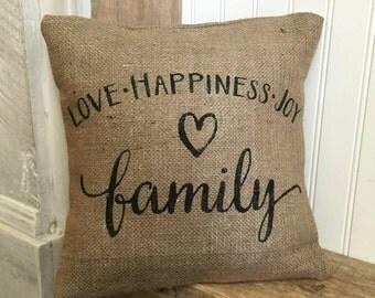 Love Happiness Joy Family, Burlap Pillow, Rustic Decor, Decorative Pillow