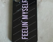 Feelin' Myself Phone Case for iPhone Models