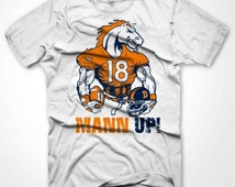 Denver Broncos Horse Peyton Manning Mann Up!