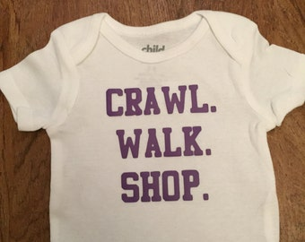 Crawl. Walk. Shop. Baby onesie