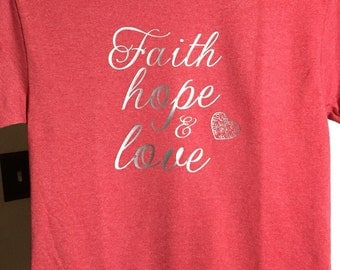 T-shirt Faith hope & love