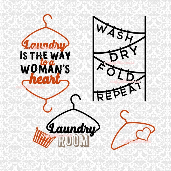 Laundry Room Wash Dry Fold Repeat Laundry is the way to a woman's heart SVG STUDIO Ai EPS Scalable Vector Instant Download Cutting FIle
