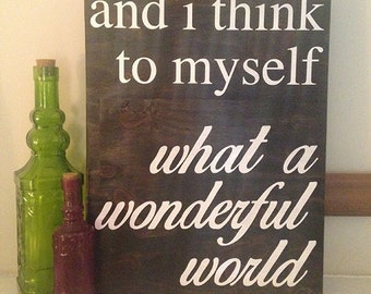 What a Wonderful World Sign / Board