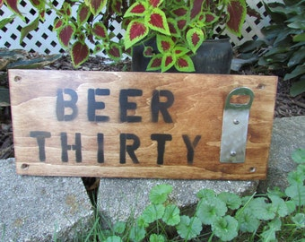 Beer Thirty Sign