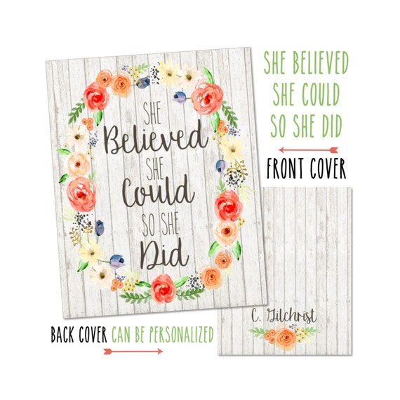 """Personalized Planner Cover """"She Believed She Could"""" - Choose Cover only or Cover Set - Many Planner Sizes Available!"""