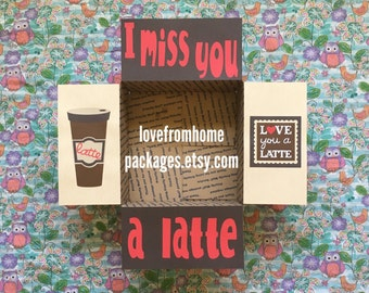 Miss you a Latte Care Package Flaps