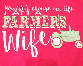 Farmers wife shirt