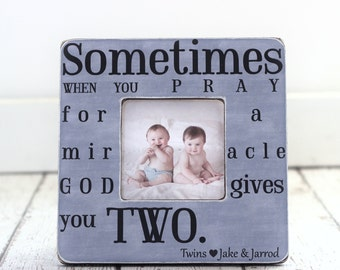 Picture Frame Gift for Mom of Twins God Gives You Two Quote Picture Frame for Twins