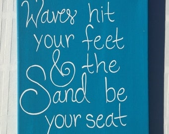 Let the waves hit your feet and the sand be your seat painting