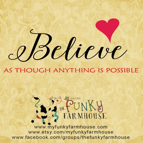 SVG & PNG - BELIEVE as though anything is possible