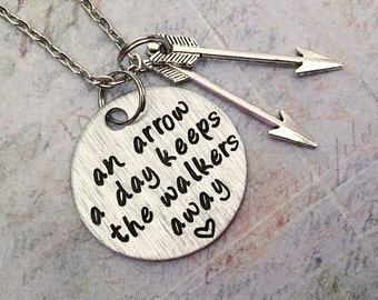 An Arrow A Day Keeps The Walkers Away Necklace - Zombie Necklace - Zombie Jewelry - Zombie Apocalypse Jewelry - Zombie Survival Kit