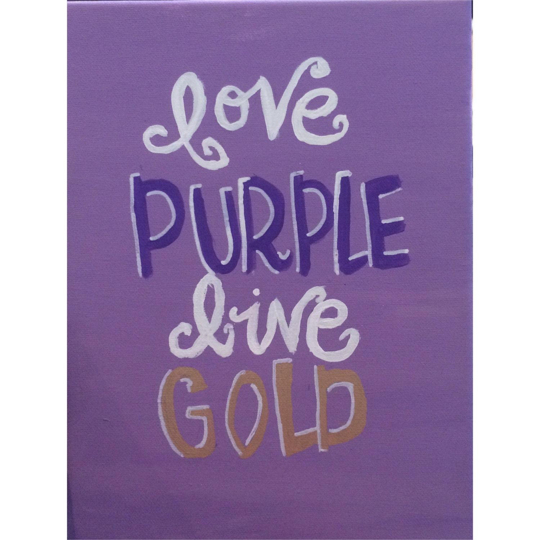 Love Purple Live Gold JMU Canvas by