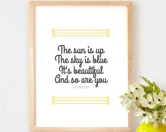 Art Print OR Canvas, Dear Prudence, The Sun Is Up The Sky Is Blue It's Beautiful And So Are You, The Beatles, Lyrics, Quote, Canvas Wall Art