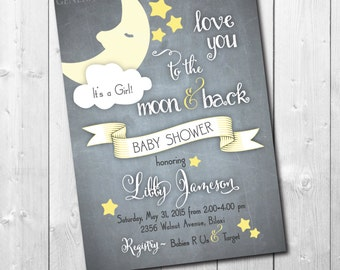 Love you to the Moon and Back Baby Shower Invitation printable/digital, twinkle, stars, boy, girl, chalkboard/wording can be changed