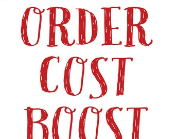 Special Order Cost Boost