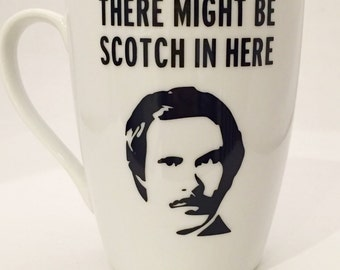 Ron Burgundy - Will Ferrell - There Might Be Scotch In Here -  Mug