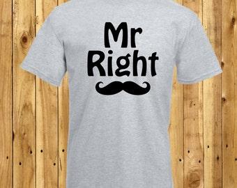 Boyfriend Valentines Gift, Husband Anniversary Present, Funny Partner Gift, Mr Right T-Shirt, Valentines Day Tshirt, Anniversary Outfit Gift