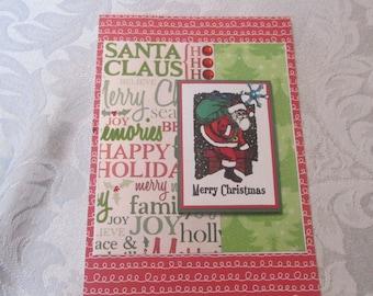Santa Claus is coming, MerryChristmas, Ho Ho Ho!  fun card