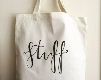 "Hand lettered canvas tote bag ""stuff"" - tote - market bag - shopping bag -"