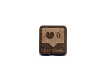 Zero Likes Given (Instagram) Laser Cut Lapel Pin