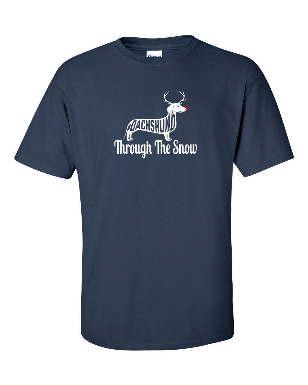 Dachshund T-shirt - Dachshund Through The Snow - Christmas Dachshund - My Dog Dachshund T-shirt