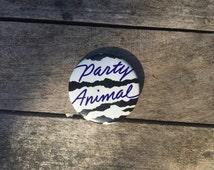 "1986 zebra print ""Party Animal"" very 80s party punk button"