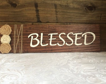 Blessed, wood sign- ON SALE NOW!