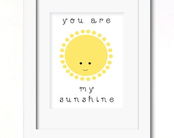 A4 you are my sunshine print