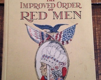 The Official History of The Improved Order of Red Men