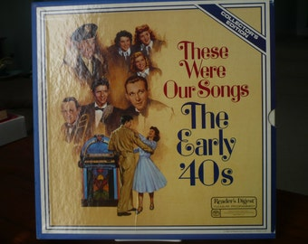 These Were Our Songs The Early '40s LP set