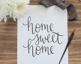 Home Sweet Home Calligraphy Print
