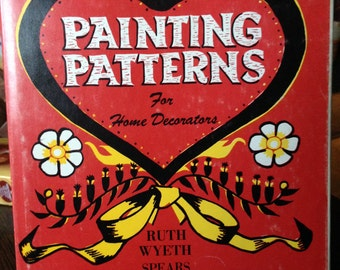 Painting Patterns for HOME DECORATORS.  Books 1&2.  Ruth Wyeth Spears.