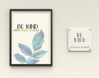 A6 Print Be Kind