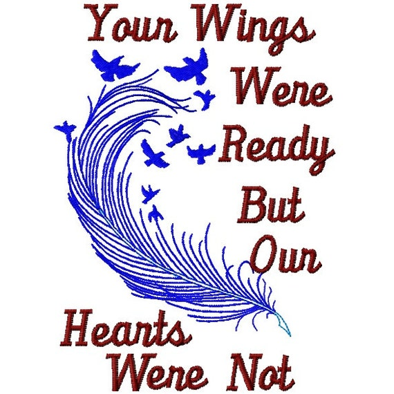 Your Wings Were Ready Phrase Fill Embroidery Design File 5x7