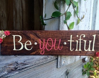 Be*YOU*tiful wooden sign